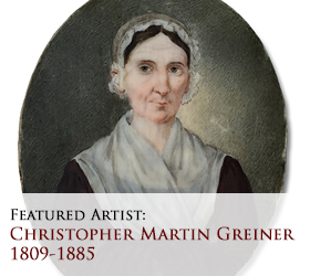 Biographical article on Christopher Martin Greiner, 19th century American miniature portrait painter/artist